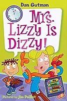 My Weird School Daze #9: Mrs. Lizzy Is Dizzy! (My Weird School Daze (9))