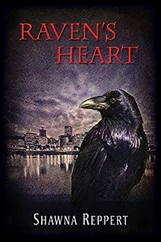 Raven's Heart (Ravensblood Book 3) by [Shawna Reppert]