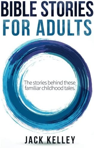 Bible Stories For Adults The Stories Behind These Familiar Childhood Tales product image