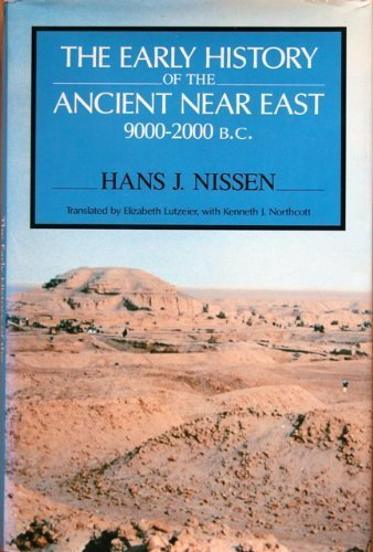 The Early History of the Ancient near East, 9000-2000 BC