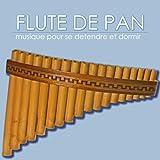 Flute de pan - musique pour se detendre et dormir