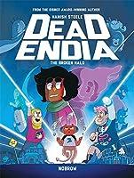 DeadEndia: The Broken Halo: Book 2