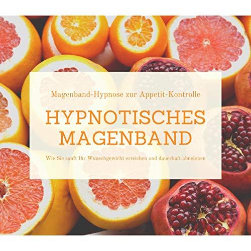 Hypnotisches Magenband - Hypnose zur Appetit-Kontrolle Titelbild