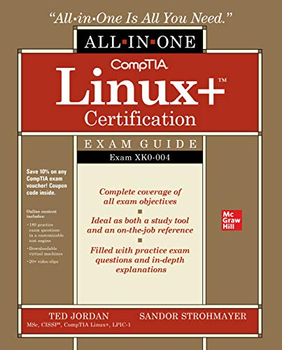 CompTIA Linux+ Certification All-in-One Exam Guide: Exam XK0-004 (English Edition)