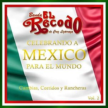 Celebrando a Mexico para el Mundo, Vol. 2