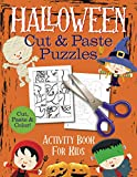 Halloween Cut and Paste Puzzles: Activity Book for Kids Glue Stick and Scissor Skills