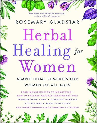 Compare Textbook Prices for Herbal Healing for Women Illustrated Edition ISBN 9780671767679 by Gladstar, Rosemary
