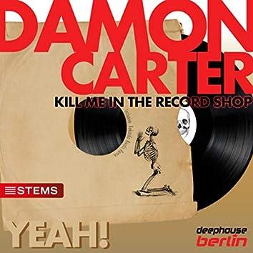 Kill Me in the Record Shop