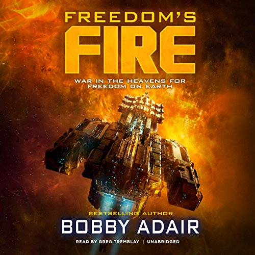 Freedom's Fire audiobook cover art