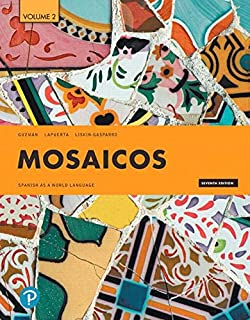 Mosaicos: Spanish as a World Language, Volume 2