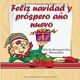 Feliz navidad y próspero año nuevo - Libro de colorear para niños - Patrones felices (Feliz navidad 2020!)