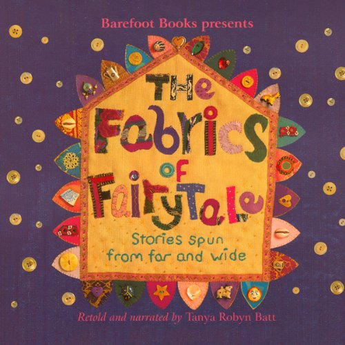 The Fabrics of Fairy Tale audiobook cover art