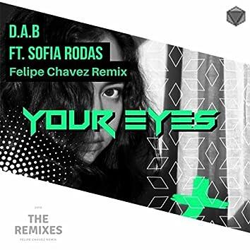 Your Eyes (Felipe Chavez Remix)