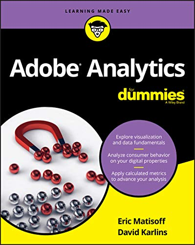 Adobe Analytics For Dummies (For Dummies (Computers))