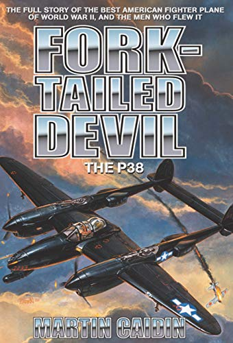 Fork-Tailed Devil; The P-38 by [Saburō Sakai]