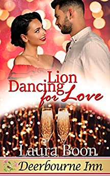 Lion Dancing for Love (Deerbourne Inn) by [Laura Boon]