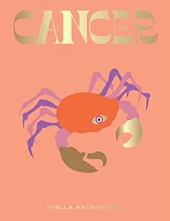 Cancer: Harness the Power of the Zodiac (astrology, star sign) (Seeing Stars)