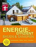 Energieeffizient bauen und sanieren: Gebäudetechnik, Wärme, Strom, E-Mobilität. Mit den neuen Förderungen von BAFA und KfW: Alles zu Gebäudetechnik, Wärme, Strom und E-Mobilität