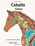 Caballo colorear: Libro De Colorear Para Adultos: Caballos Libro Para Colorear...