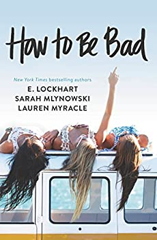 Paperback How to Be Bad Book