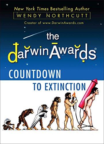 The Darwin Awards Countdown to Extinction (English Edition)