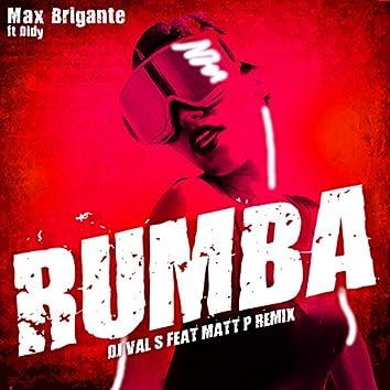 Rumba (DJ Val S feat. Matt P Remix)
