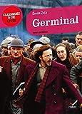 Germinal (Classiques & Cie Lycée)