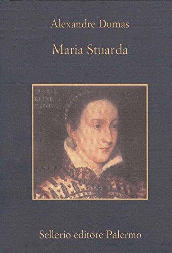 Maria Stuarda (La memoria Vol. 692)