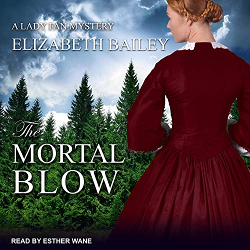 The Mortal Blow Audiobook By Elizabeth Bailey cover art