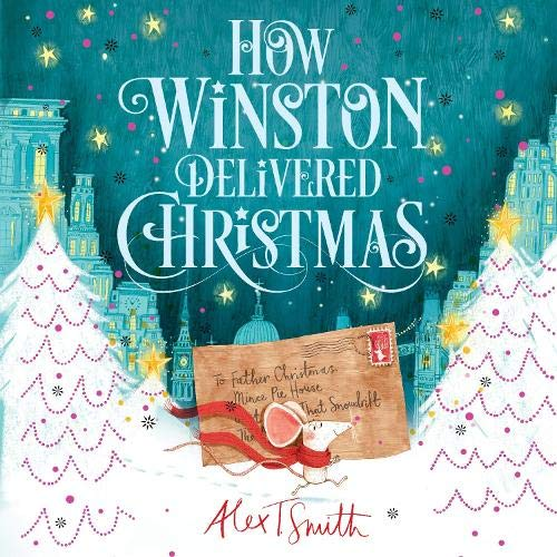 How Winston Delivered Christmas Audiobook By Alex T. Smith cover art