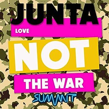 Love Not the War