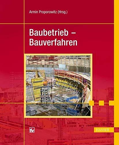 Baubetrieb - Bauverfahren