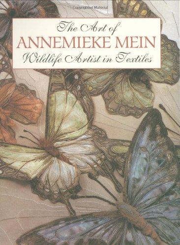 Best Deals! The Art of Annemieke Mein: Wildlife Artist in Textiles