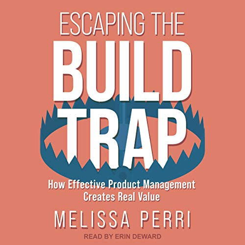 Couverture de Escaping the Build Trap