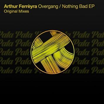 Overgang / Nothing Bad EP