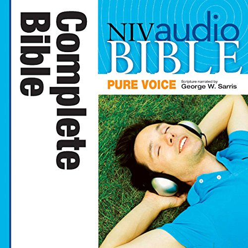 Pure Voice Audio Bible - New International Version, NIV (Narrated by George W. Sarris): Complete Bible audiobook cover art