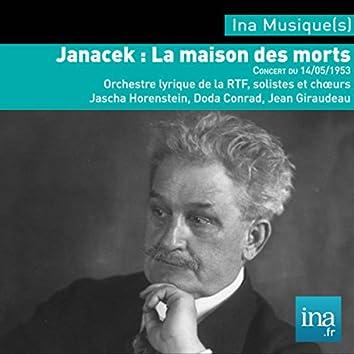 Janacek, La Maison des Morts, Orchestre National de la RTF, Concert du 14/05/1953, Jascha Horenstein (dir)