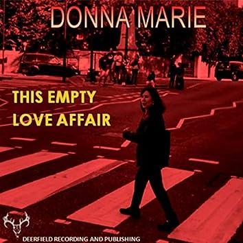 This Empty Love Affair