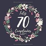 Feliz 70 Cumpleaños: Mujer 70 Años Libro de Visitas Motivo de flores