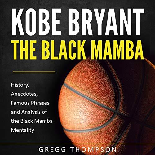 Kobe Bryant - The Black Mamba audiobook cover art