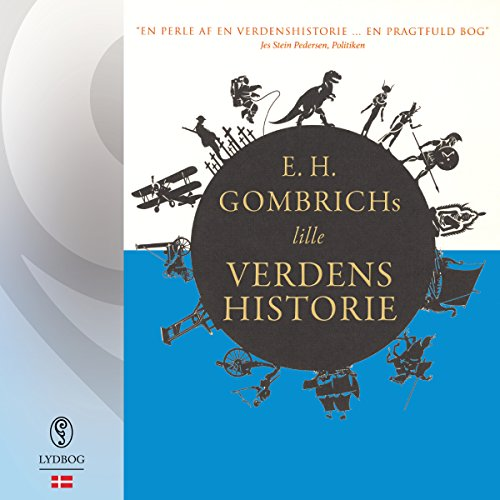 E. H. Gombrichs lille Verdenshistorie (Danish Edition)  audiobook cover art