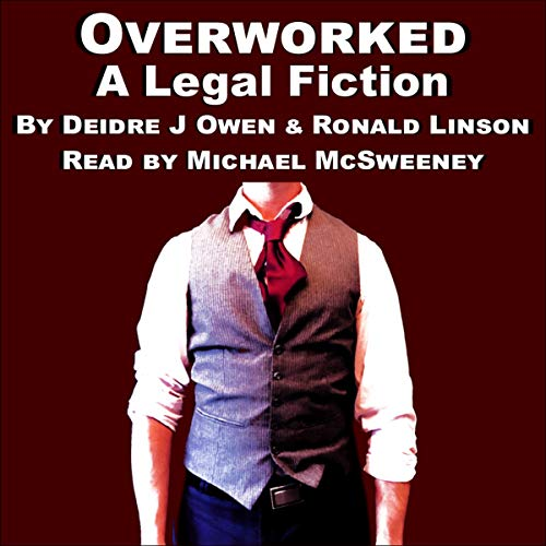 Overworked Audiobook By Deidre J. Owen, Ronald Linson cover art