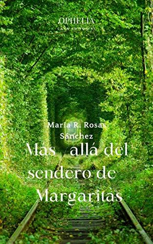 Más allá del sendero de margaritas de María R. Rosas Sánchez
