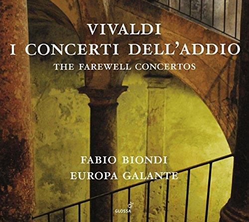 Vivaldi: I Concerti Dell'Addio / Europa Galante. Fabio Biondi, Violín Y Dirección