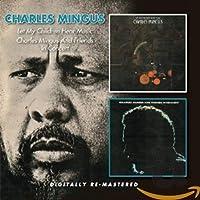 Let My Children Hear Music/Charles Mingus & Friend