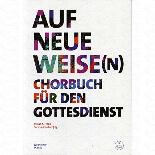En una nueva forma (es) – libro de chorros para servicio divino – organizado para coro mixto – órgano [hoja de música]