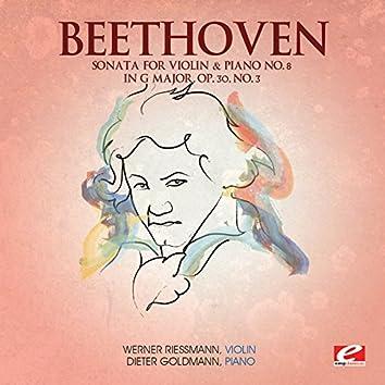 Beethoven: Sonata for Violin & Piano No. 8 in G Major, Op. 30, No. 3 (Digitally Remastered)