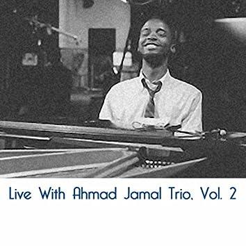 Live With Ahmad Jamal Trio, Vol. 2