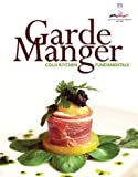Garde Manger: Cold Kitchen Fundamentals Plus MyLab Culinary with Pearson eText -- Access Card Package (2nd Edition)