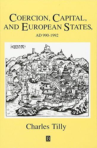 Coercion, Capital and European States, A.D. 990 - 1992